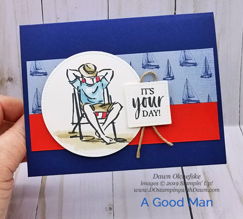 Celebrate the man in your life with the A Good Man stamp set from Stampin' Up! | card created by Dawn Olchefske #dostamping #howdshedothat #stampinup #handmade #cardmaking #papercrafting #masculinecards #agoodman