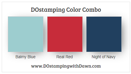 Stampin' Up! color combo Balmy Bue, Real Red & Night from Dawn Olchefske #dostamping #stampinup #colorcombo