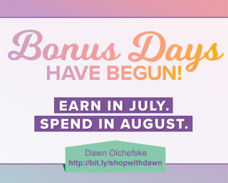 Stampin' Up! Bonus days!  Earn coupons in July and spend them in August #dostamping #stampingup #bonusdays