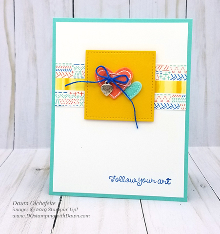 Stampin' Up! Follow Your Art card created by Dawn Olchefske #dostamping #howdshedothat #stampinup #handmade #cardmaking #stamping #papercrafting#followyourart