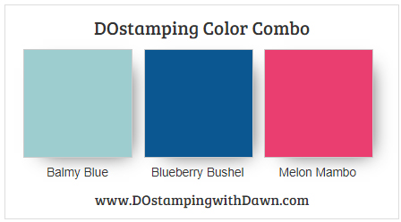 Stampin' Up! color combo Balmy Blue, Blueberry Bushel, Melon Mambo from Dawn Olchefske #dostamping #stampinup #colorcombo
