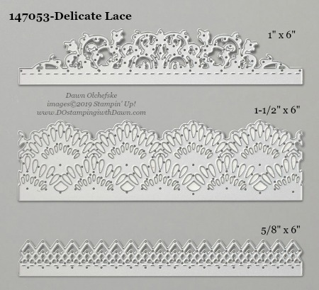 Stampin' Up! Delicate Lace Dies sizes shared by Dawn Olchefske #dostamping #stampinup #papercrafting #diecutting #stampindies