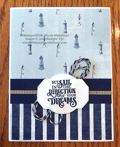 Stampin' Up! Sailing Home Bundle cards shared by Dawn Olchefske #dostamping  #stampinup #handmade #cardmaking #stamping #papercrafting #masculinecards #DOstamperSTARS (Nicole Winkelman)