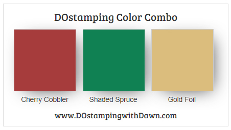Stampin' Up! Cherry Cobbler, Shaded Spruce, Gold Foil from Dawn Olchefske #dostamping #stampinup #colorcombo