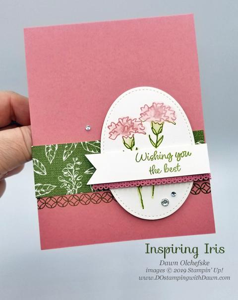 Stampin' Up! Quick & Cute Inspiring Iris card by Dawn Olchefske #dostamping #howdshedothat #stampinup #handmade #cardmaking #stamping #papercrafting