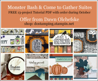 DOstamping October 2019 order BONUS - FREE Monster Bash-Come To Gather Suites 13-Project Tutorial PDF, shop with Dawn Olchefske, https://bit.ly/shopwithdawn | #dostamping #monsterbash #cometogather #cardmaking