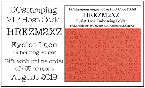 DOstamping August 2019 VIP Host Code HRKZM2XZ, shop with Dawn Olchefske at https://bit.ly/shopwithdawn