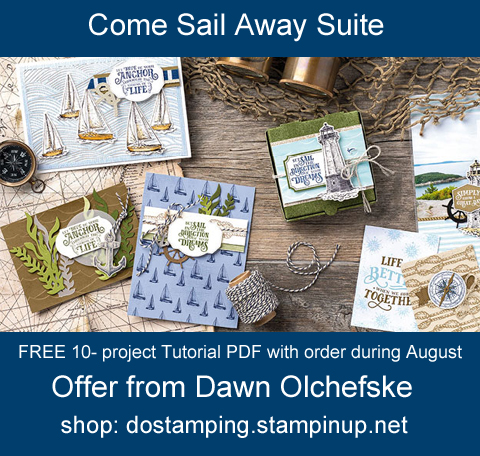 DOstamping August 2019 order BONUS - FREE Come Sail Away Suite 10-Project Tutorial PDF, shop with Dawn Olchefske, https://bit.ly/shopwithdawn | #dostamping #comesailaway #cardmaking