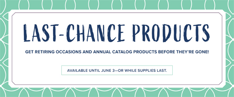 Stampin' Up! Last Chance Retiring Products - ends June 3rd