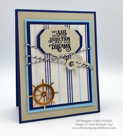 Stampin' Up! Sailing Home Bundle cards shared by Dawn Olchefske #dostamping  #stampinup #handmade #cardmaking #stamping #papercrafting #masculinecards (Cathy Parlitsis)