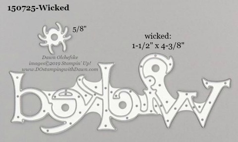 Stampin' Up! Holiday Catalog Wicked Die sizes shared by Dawn Olchefske #dostamping  #stampinup #handmade #cardmaking #stamping #diy #rubberstamping #papercrafting #dies