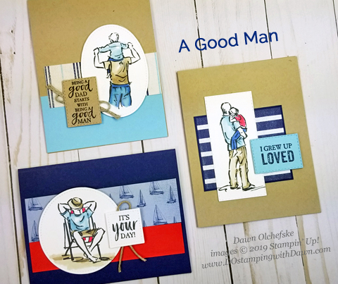 Celebrate the men in your life with this trio of A Good Man cards (stamp set from Stampin' Up!) | cards created by Dawn Olchefske #dostamping #howdshedothat #stampinup #handmade #cardmaking #papercrafting #masculinecards #agoodman #birthday