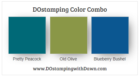 Stampin' Up! color combo Pretty Peacock, Old Olive, Blueberry Bushel share by Dawn Olchefske #dostamping #stampinup #colorcombo
