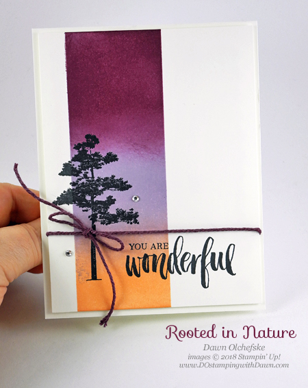 Stampin' Up! Rooted in Nature card created by Dawn Olchefske #dostamping #stampinup #cardmaking #stamping #handmade #papercrafting