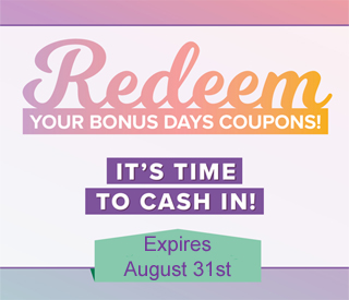 Don't forget to redeem your Stampin' Up! Bonus days Coupon Codes during August 2019!  #dostamping #stampingup #bonusdays
