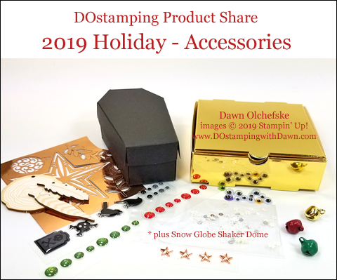 DOstamping 2019 Stampin' Up! Holiday Product Share offering from Dawn Olchefske