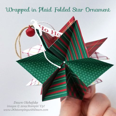 Folded Star Ornament using Wrapped in Plaid Designer Series Paper by Dawn Olchefske for Stamping with the STARS #DOswts327 #dostamping #howdshedothat #stampinup #handmade #stamping #papercrafting  #dostamperSTARS