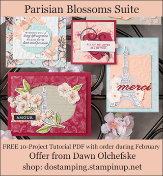 DOstamping February 2020 order BONUS - FREE Parisian Blossoms Suite 10-Project Tutorial PDF, shop with Dawn Olchefske, https://bit.ly/shopwithdawn | #dostamping #parisianblossoms #cardmaking