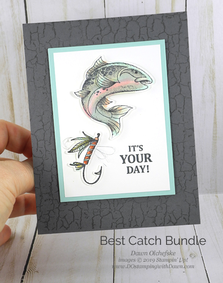 Stampin' Up! Best Catch card created by Dawn Olchefske #dostamping #stampinup #cardmaking #stamping #handmade #papercrafting