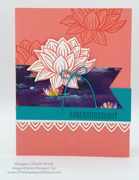 Stampin' Up! Lovely Lily Pad swap card shared by Dawn Olchefske #dostamping #stampinup #handmade #cardmaking #stamping #papercrafting (Natalie Travis)