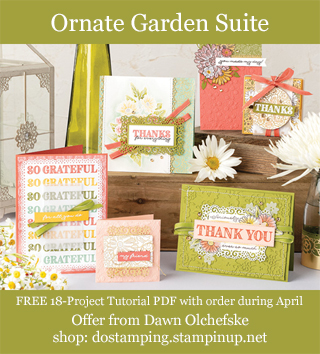 DOstamping APRIL 2020 order BONUS - FREE Ornate Garden Suite 18-Project Tutorial PDF, shop with Dawn Olchefske, https://bit.ly/shopwithdawn | #dostamping #ornategarden #cardmaking