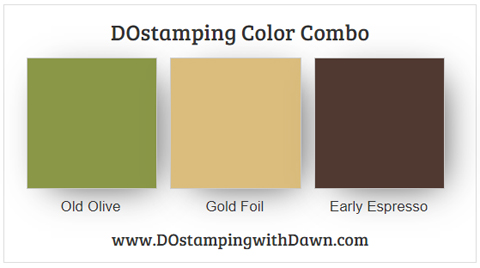 Stampin' Up! color combo Old Olive, Gold Foil, Early Espresso from Dawn Olchefske #dostamping #stampinup #colorcombo