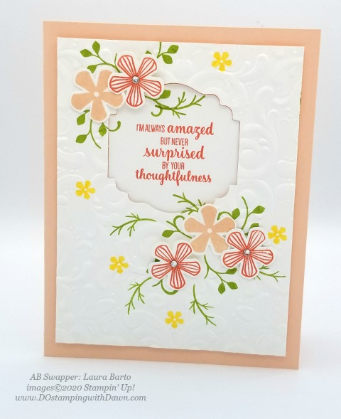 Stampin' Up! Thoughtful Blooms swap card shared by Dawn Olchefske #dostamping #stampinup #handmade #cardmaking #stamping #papercrafting (Laura Barto)