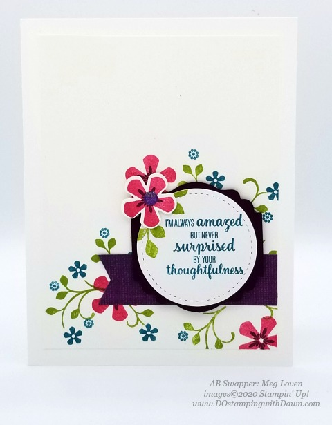 Stampin' Up! Thoughtful Blooms swap card shared by Dawn Olchefske #dostamping #stampinup #handmade #cardmaking #stamping #papercrafting (Meg Loven)