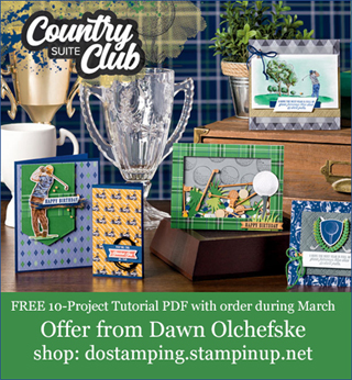 DOstamping MARCH 2020 order BONUS - FREE Country Club Suite 10-Project Tutorial PDF, shop with Dawn Olchefske, https://bit.ly/shopwithdawn | #dostamping #clubhouse #cardmaking