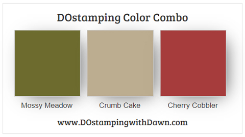Stampin' Up! color comb Mossy Meadow, Crumb Cake, Cherry Cobbler from Dawn Olchefske #dostamping #stampinup #colorcombo