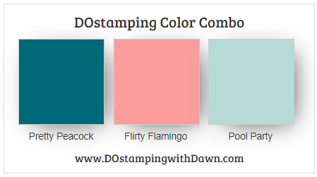 Stampin' Up! Color Combo Pretty Peacock, Flirty Flamingo, Pool Party #dostamping #stampinup #colorcombo