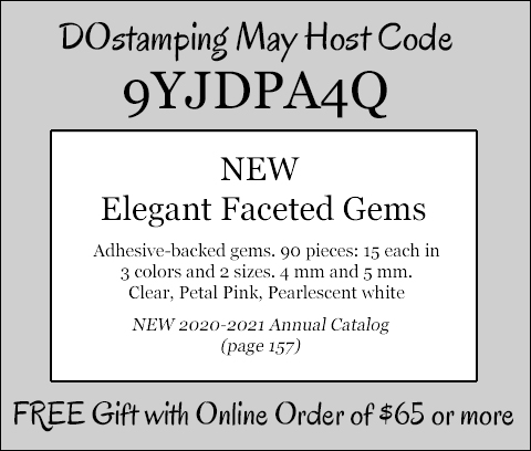 DOstamping MAY 2020 VIP Host Code 9YJDPA4Q, shop with Dawn Olchefske, shop with Dawn Olchefske at https://bit.ly/shopwithdawn #dostamping #shopSU #hostcode