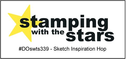 Stamping with the Stars #DOswts339 #dostamperSTARS #dostampinup #stampinup #sketch