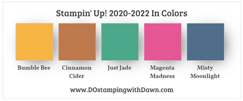 Stampin' Up! 2020-2022 In Colors shared by Dawn Olchefske #dostamping #howdshedothat #stampinup #handmade #cardmaking #stamping #papercrafting