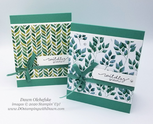 Forever Greenery Designer Series Paper QC card shared by Dawn Olchefske #dostamping #howdshedothat #stampinup #handmade #cardmaking #stamping #papercrafting #forevergreenery #quickcards