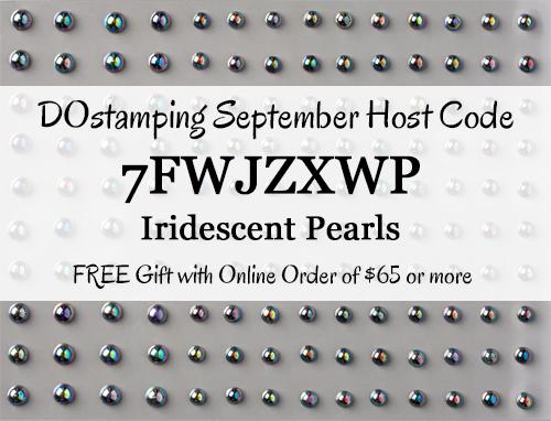 DOstamping SEPTEMBER 2020 VIP Host Code 7FWJZXWP , Shop with Dawn Olchefske at https://bit.ly/shopwithdawn #dostamping #shopSU #hostcode #stampinup