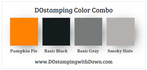 Stampin' Up! color combo Pumpkin Pie, Basic Black, Basic Gray, Smoky Slate from Dawn Olchefske #dostamping #stampinup #colorcombo