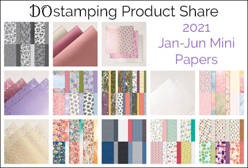 DOstamping Product Share 2021 Jan-June Mini Catalog from Dawn Olchefske #stampinup paper