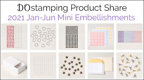 DOstamping Product Share 2021 Jan-June Mini Catalog from Dawn Olchefske #stampinup embellishments