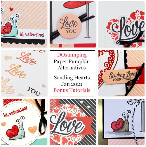 Paper Pumpkin Jan 2021-Sending Hearts  Alternatives - FREE Tutorial for Dawn Olchefske #dostamping #papercrafting