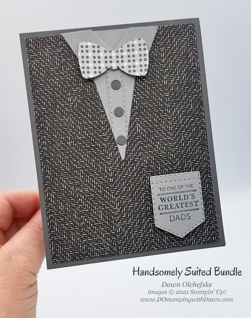 Stampin' Up! Handsomely Suited Bundle card by Dawn Olchefske #dostamping #HowdSheDOthat #papercrafting #masculine-p