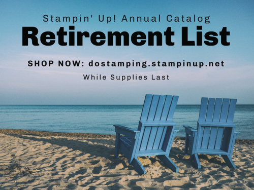 Stampin' Up! Retirement Last Chance List SHOP with Dawn dostamping.stampinup.net