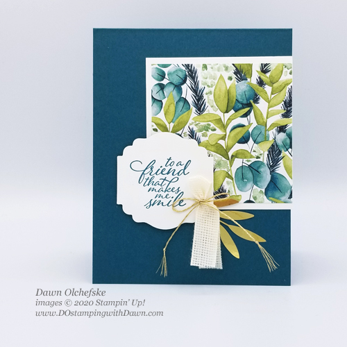 Stampin' Up! Forever Greenery Suite card shared by Dawn Olchefske #dostamping #howdshedothat #stampinup #handmade #cardmaking #stamping #papercrafting, #dostamperstars, #DOswts339 #foreverfern