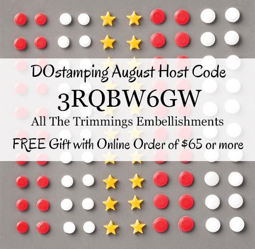 DOstamping AUGUST 2020 VIP Host Code 3RQBW6GW, Shop with Dawn Olchefske at https://bit.ly/shopwithdawn #dostamping #shopSU #hostcode #stampinup