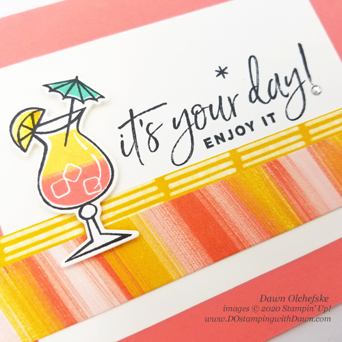 Nothing's Better Than from Stampin' Up! - card by Dawn Olchefske #dostamping #howdshedothat #stampinup #handmade #cardmaking #stamping #papercrafting  #happiestofbirthdays