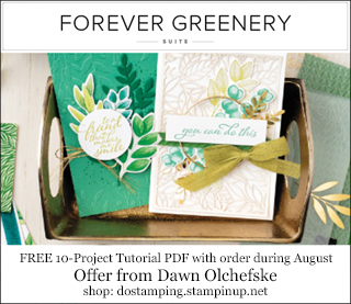 DOstamping August 2020 order BONUS - FREE Forever Greenery Suite 10-Project Tutorial PDF, https://bit.ly/shopwithdawn | #dostamping #cardmaking #forevergreenery #stampinup