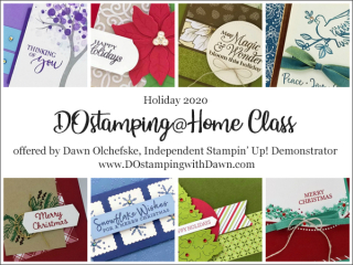 DOstamping@Home Holiday Class! from Dawn Olchefske  #dostamping #cardclass #cardmaking #christmascards