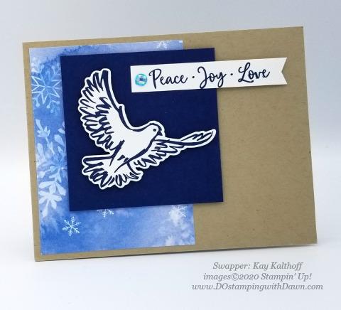Stampin' Up! Dove of Hope card swap Kay Kalthoff #dostamping  #dawnolchefske