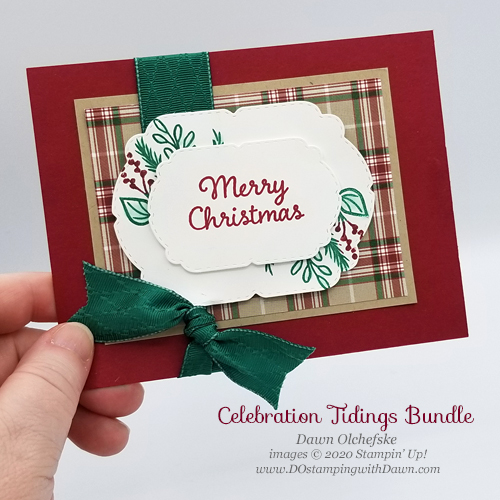 Stampin' Up! Celebrations Tidings Bundle Christmas card by Dawn Olchefske #dostamping #howdshedothat #papercrafting #DOswts351 #DOstamperSTARS