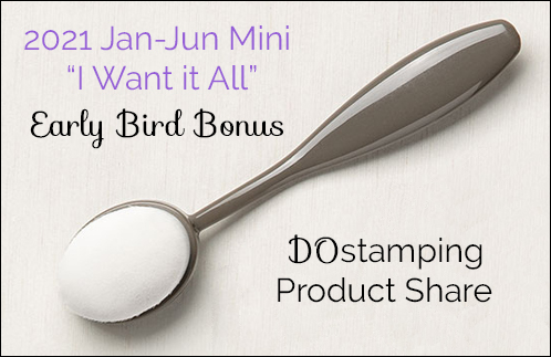 DOstamping Product Share 2021 Jan-June Mini Catalog from Dawn Olchefske #stampinup Early Bird Bonus